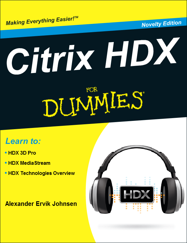 Citrix HDX for Dummies