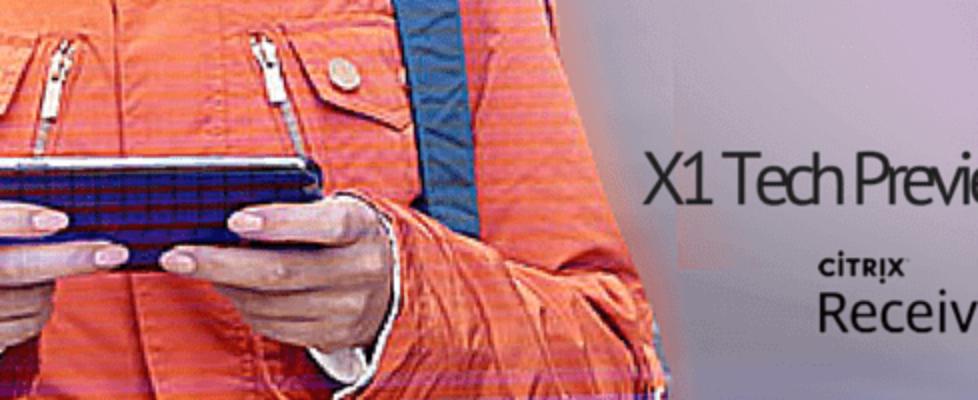 Citrix Receiver X1 Tech Preview