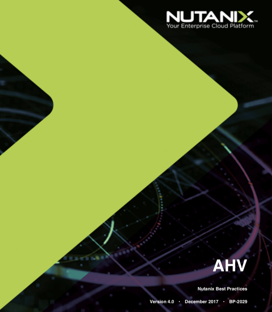 AHV Best Practices Guide Version 4.0 Released