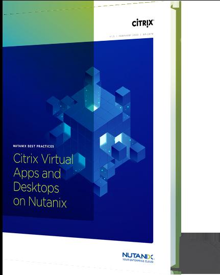 Citrix + Nutanix EUC